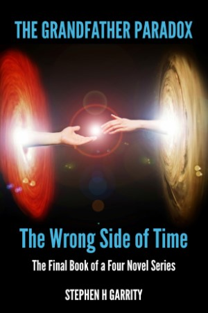 Book 4 – The Wrong Side of Time